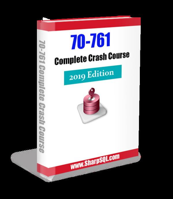 70-761 Complete Crash Course